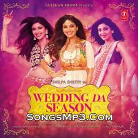 Wedding Da Season Hai - (Mika Singh & Neha Kakkar) (SongsMp3.Com).mp3