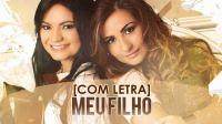Gislaine e Mylena - Meu Filho - 2014 [Com Letra].mp3