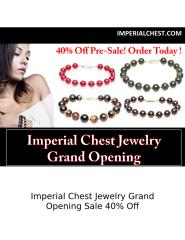 Imperial Chest Jewelry Grand Opening Sale 40% Off.docx