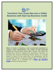 Transform Your Great Idea into a Viable Business with Start-Up Business Credit.docx