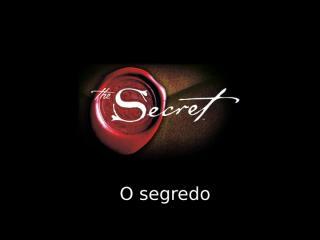 o segredo.pps