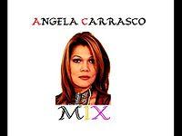 EL MEJOR MIX DE ANGELA CARRASCO - 2017 - MIX DE ANGELA CARRASCO.mp3