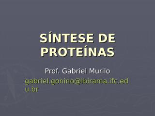 Síntese de Proteínas.ppt