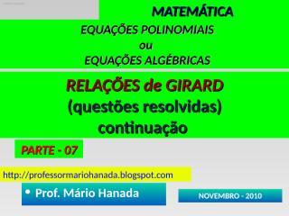 EQUACOES POLINOMIAIS ou ALGEBRICAS - PARTE 07.pps
