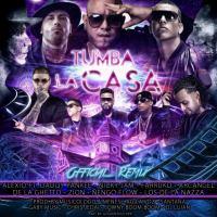 Alexio La Bestia Ft. Daddy Yankee  Nicky Jam  Farruko  Arcangel  De La Ghetto  Zion Y Nengo Flow - Tumba La Casa (Official Remix) (WWW.ELGENERO.COM).mp3