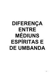 22.Diferenças entre médiuns espíritas e de umbanda.pdf