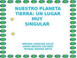 Nuestro planeta tierra.pptx