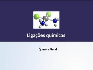 48793a6a_Aula_Ligações_químicas.pptx