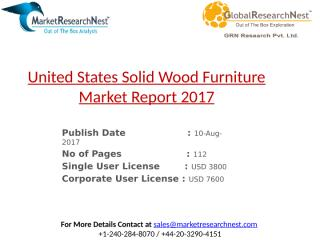 United States Solid Wood Furniture Market Report 2017.pptx