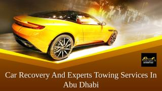 Car Recovery And Experts Towing Services In Abu Dhabi.pptx