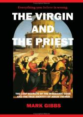 Gibbs, Mark - The Virgin and the Priest. The Making of the Messiah (1).pdf