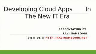 Developing Cloud Applications In The New IT Era.pptx