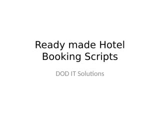 Ready made Hotel Booking Scripts ppt (1).pptx