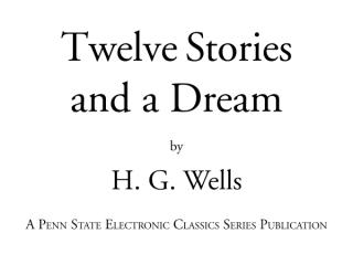 Wells_Twelve Stories and a Dream.pdf