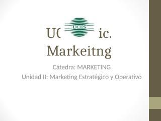 UNIDAD 2 - Marketing Estratégico y Operativo.ppt