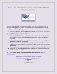 Get_to_Know_What_It_s_Like_To_Pursue_Financial_Advisor_Career_Pasadena_California.pdf