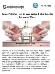 PowerPoint for How to save Water & also Benefits for saving Water.pdf
