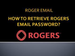 HOW TO RETRIEVE ROGERS EMAIL PASSWORD.pdf