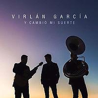 Virlan  Garcia - Sientes Lo Que Siento ( Estudio 2016 ).mp3